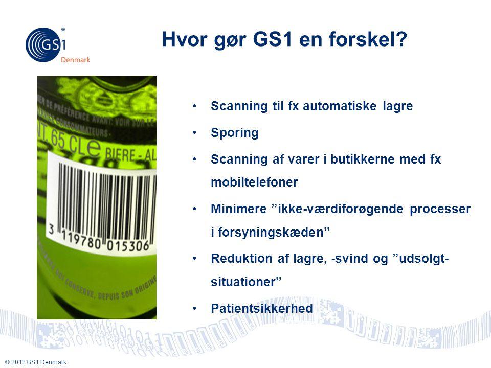 Hvor gør GS1 en forskel Scanning til fx automatiske lagre Sporing