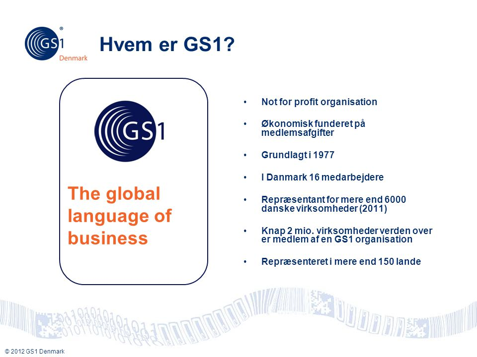 Hvem er GS1 The global language of business