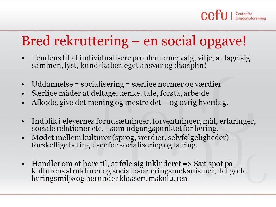 Bred rekruttering – en social opgave!