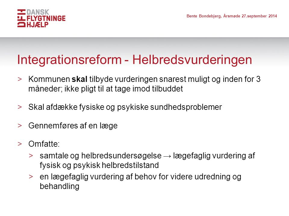 Integrationsreform - Helbredsvurderingen