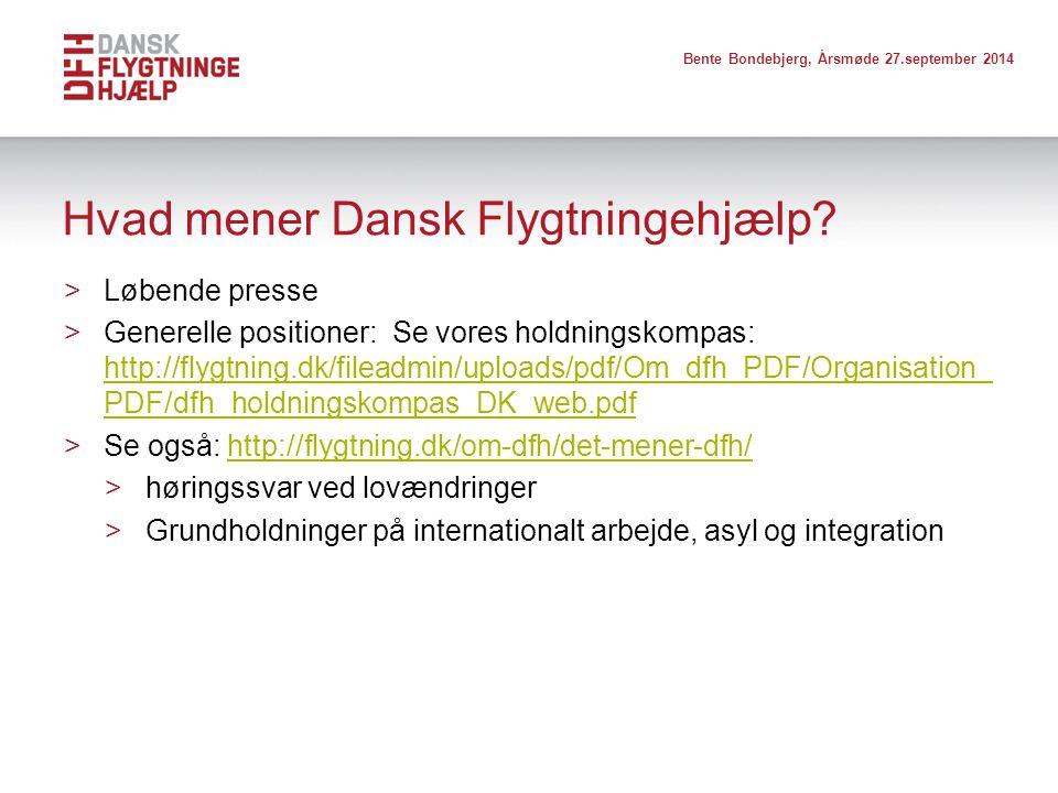 Hvad mener Dansk Flygtningehjælp