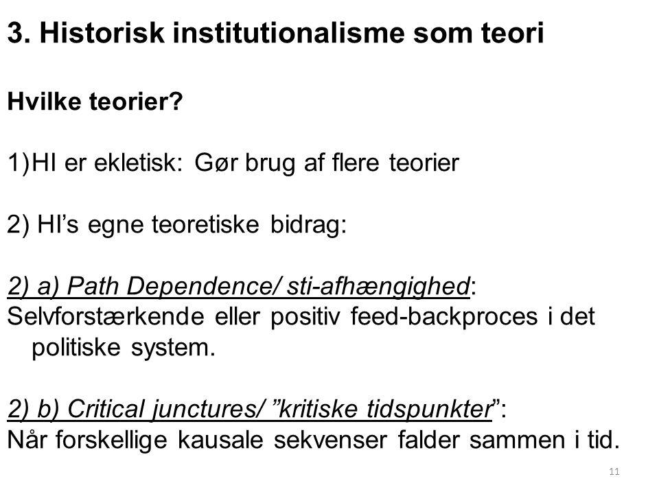 3. Historisk institutionalisme som teori