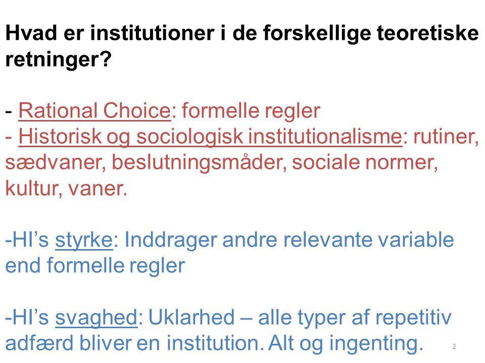Hvad er institutioner i de forskellige teoretiske retninger