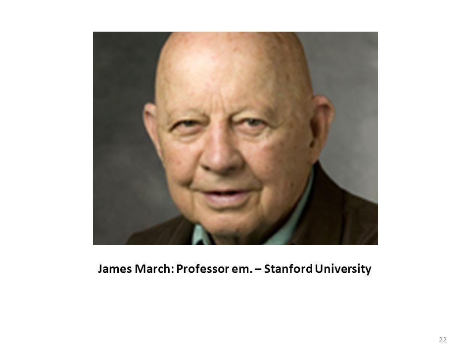 James March: Professor em. – Stanford University