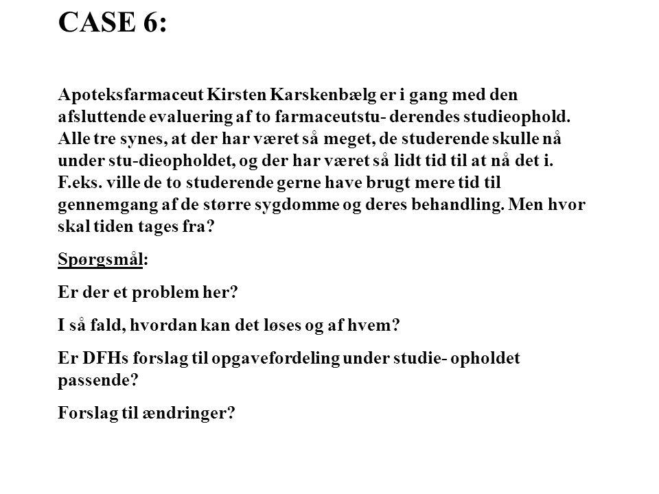 CASE 6: