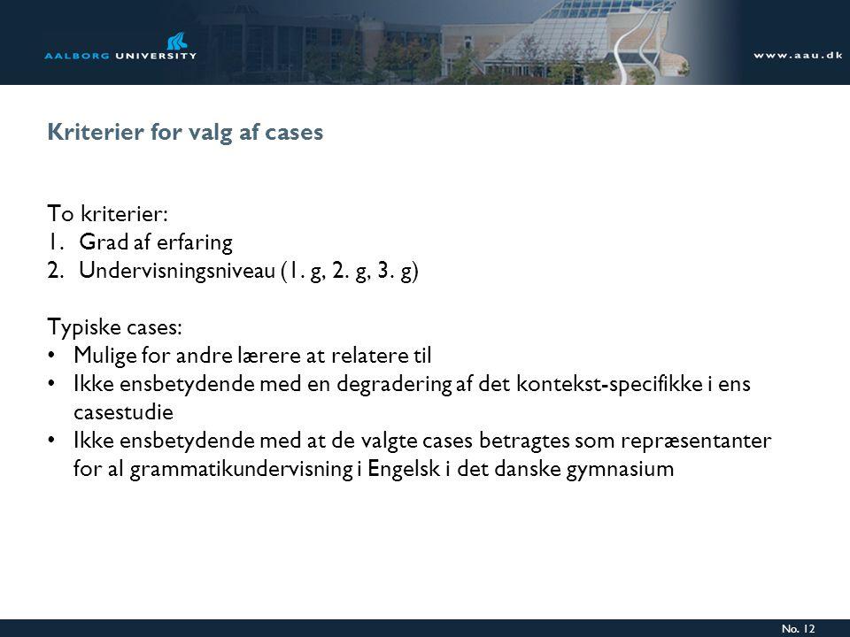 Kriterier for valg af cases