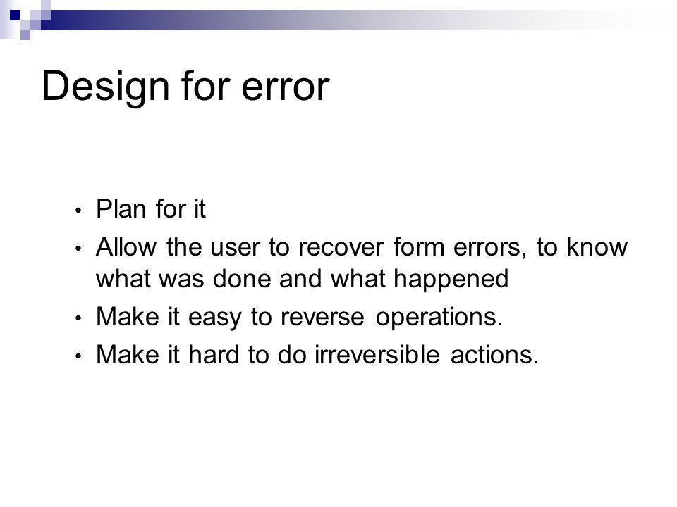 Design for error Plan for it