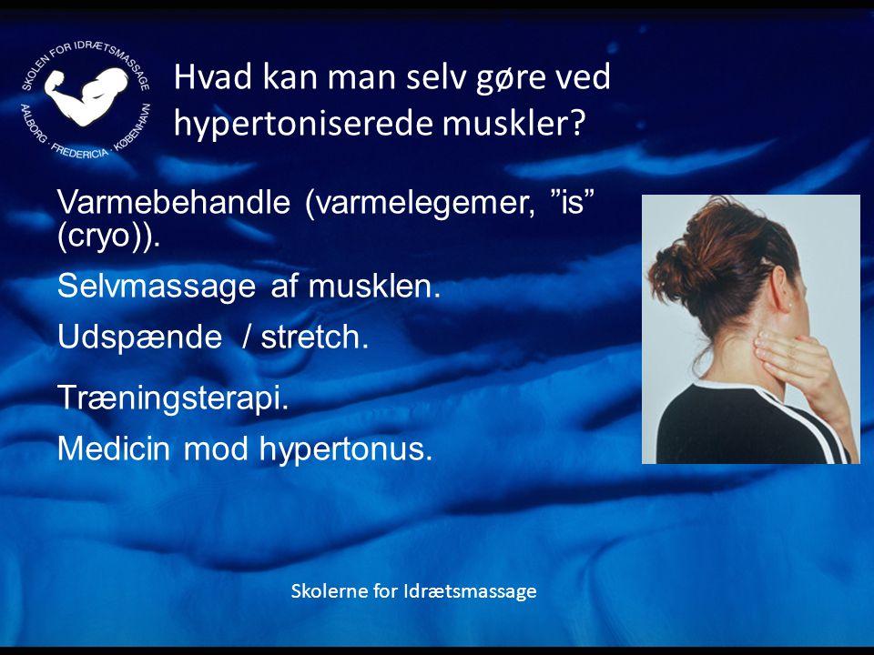 Hvad kan man selv gøre ved hypertoniserede muskler