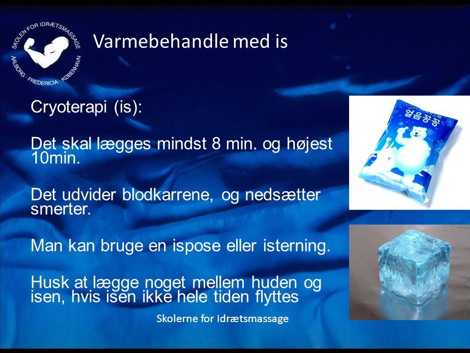 Varmebehandle med is Cryoterapi (is):