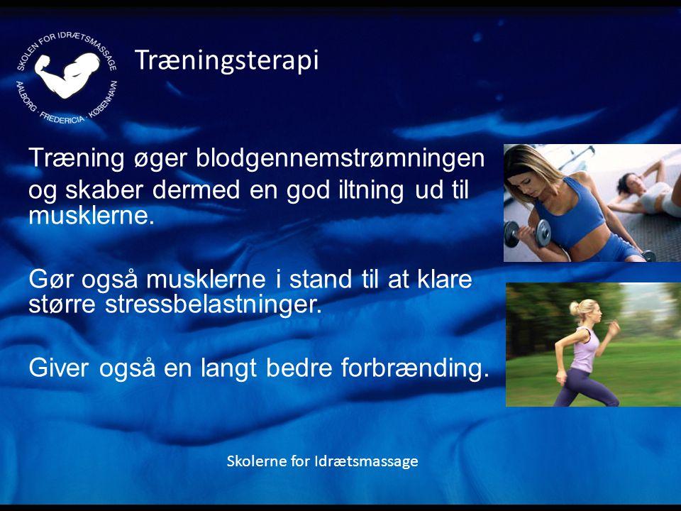 Træningsterapi Træning øger blodgennemstrømningen