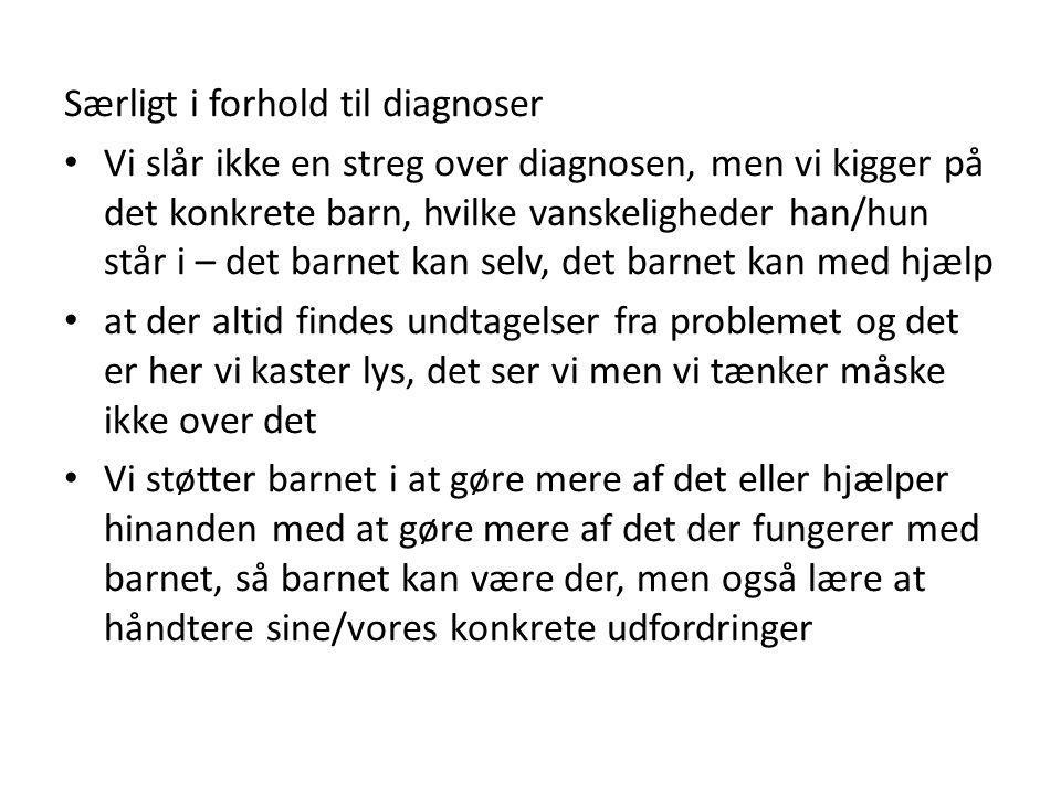 Særligt i forhold til diagnoser