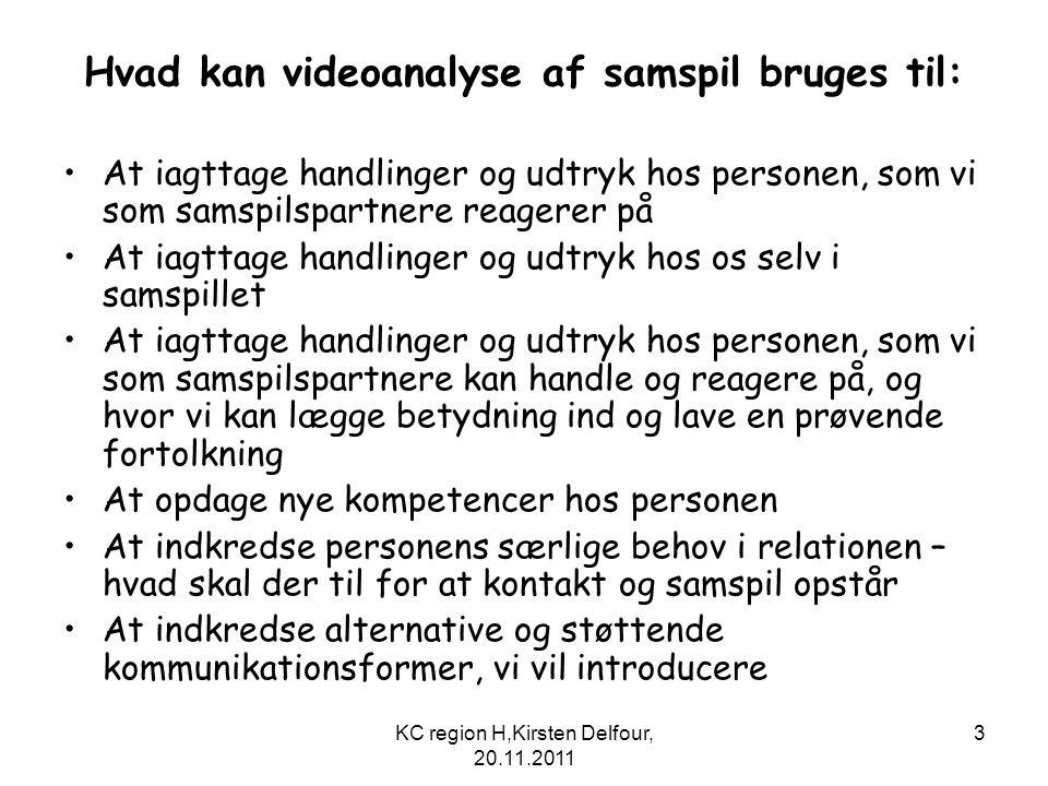 Hvad kan videoanalyse af samspil bruges til:
