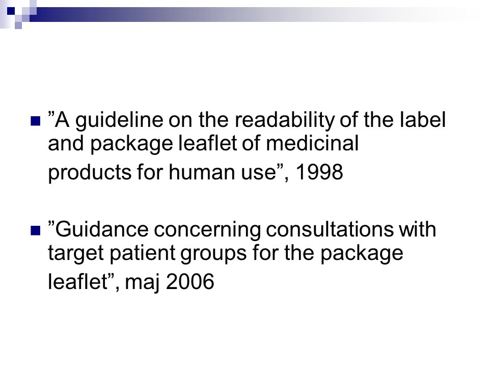 A guideline on the readability of the label and package leaflet of medicinal