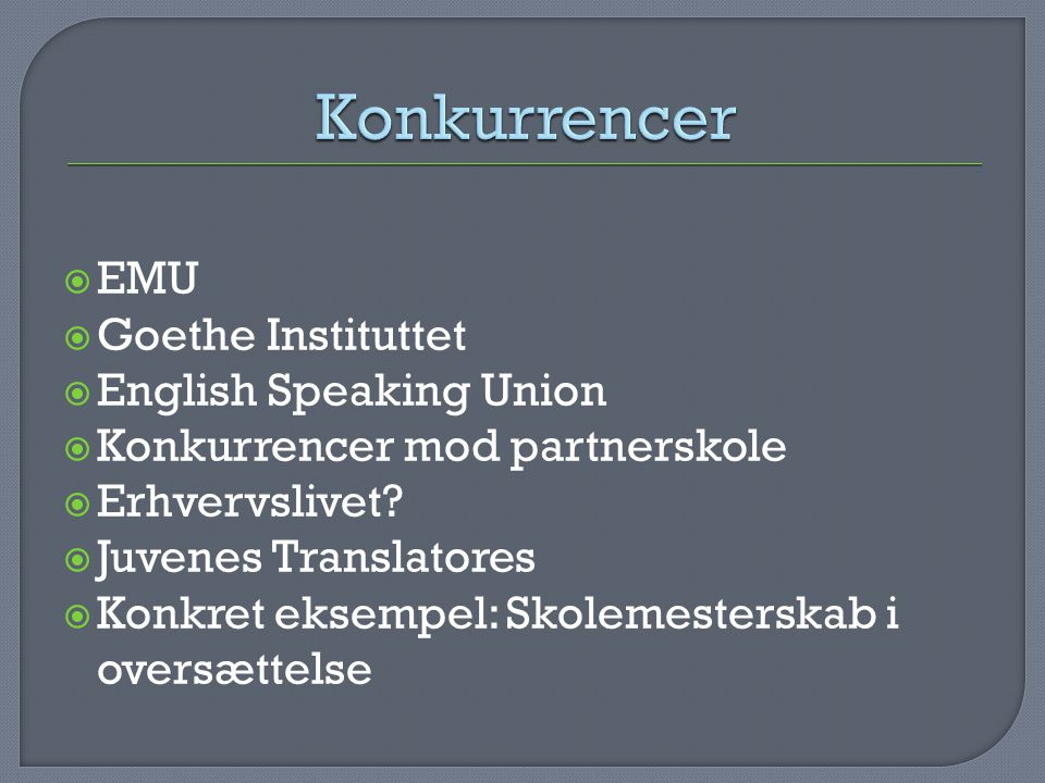 Konkurrencer EMU Goethe Instituttet English Speaking Union