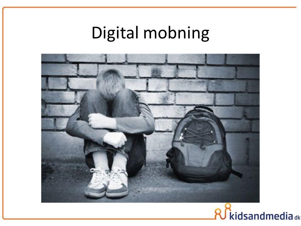 Digital mobning mobning defineres som gruppens systematiske forfølgelse eller udelukkelse.