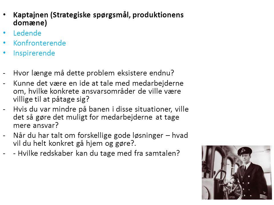 Kaptajnen (Strategiske spørgsmål, produktionens domæne)