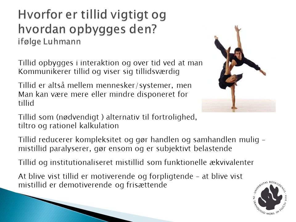 Hvorfor er tillid vigtigt og hvordan opbygges den ifølge Luhmann