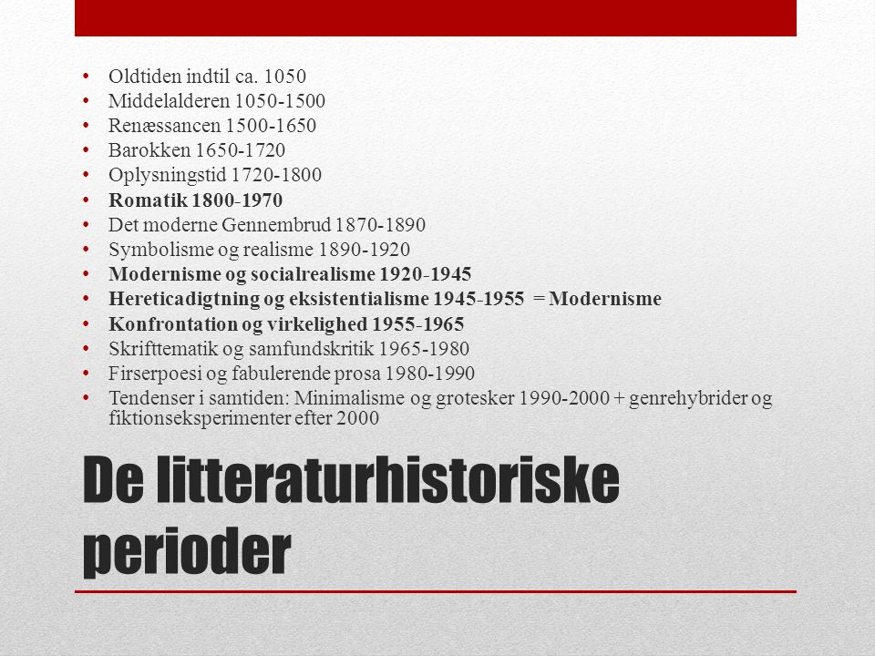 De litteraturhistoriske perioder