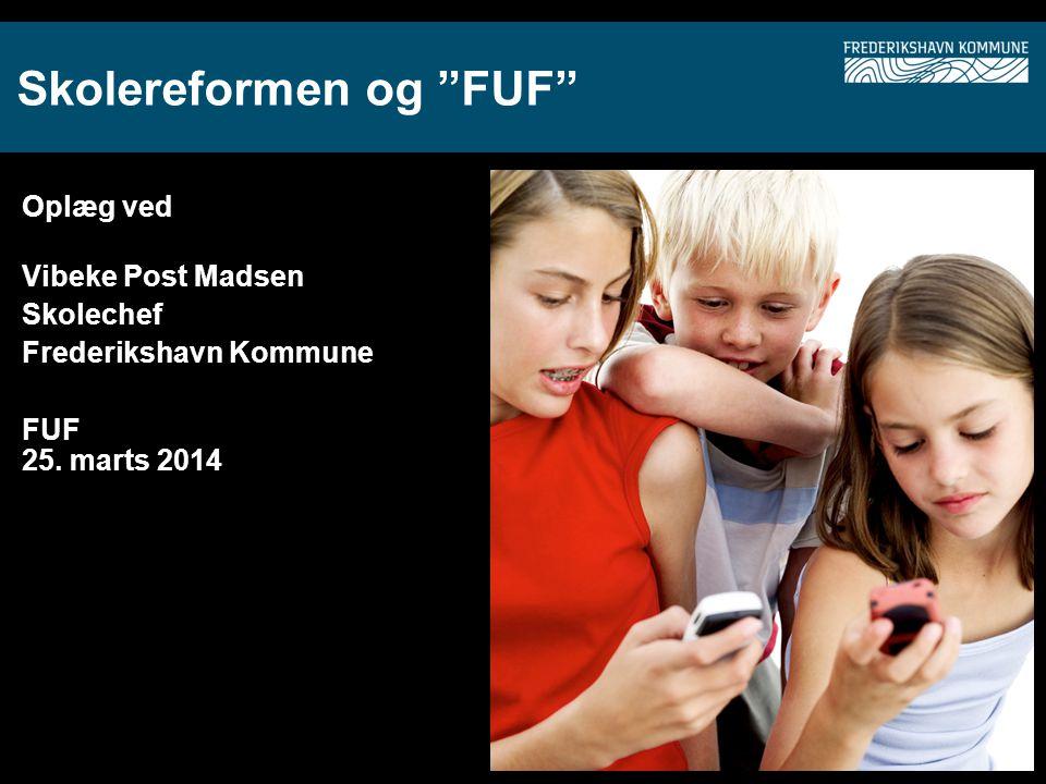 Skolereformen og FUF