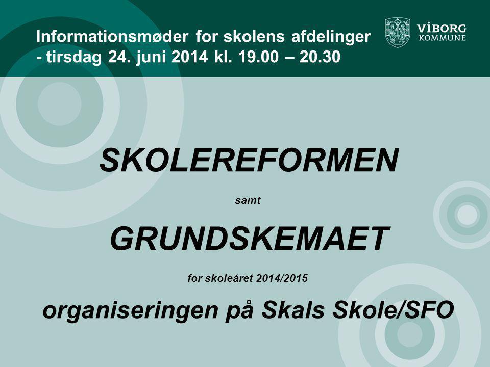 organiseringen på Skals Skole/SFO