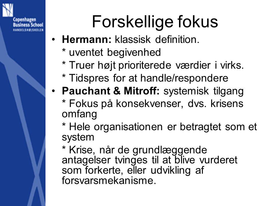Forskellige fokus Hermann: klassisk definition. * uventet begivenhed