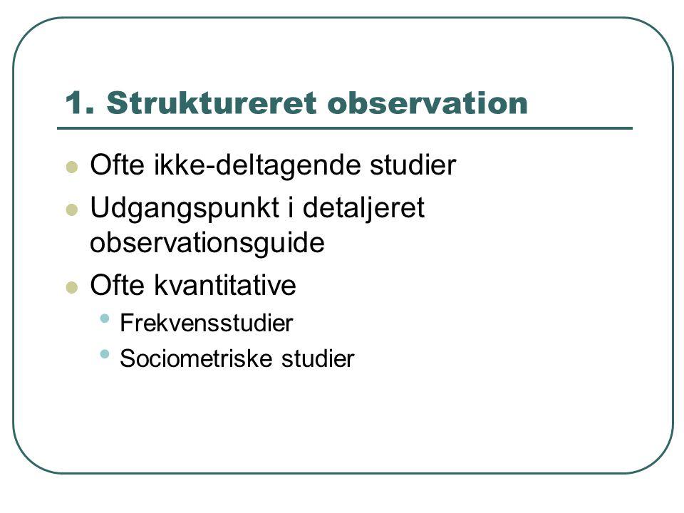 1. Struktureret observation
