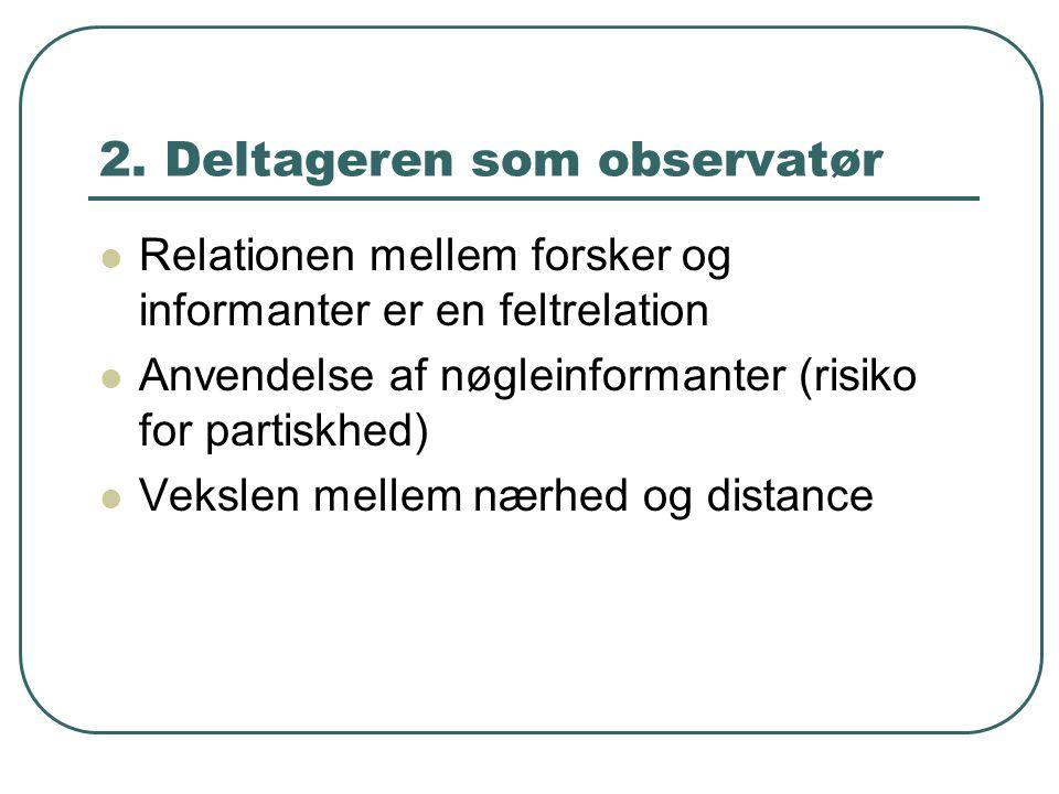 2. Deltageren som observatør