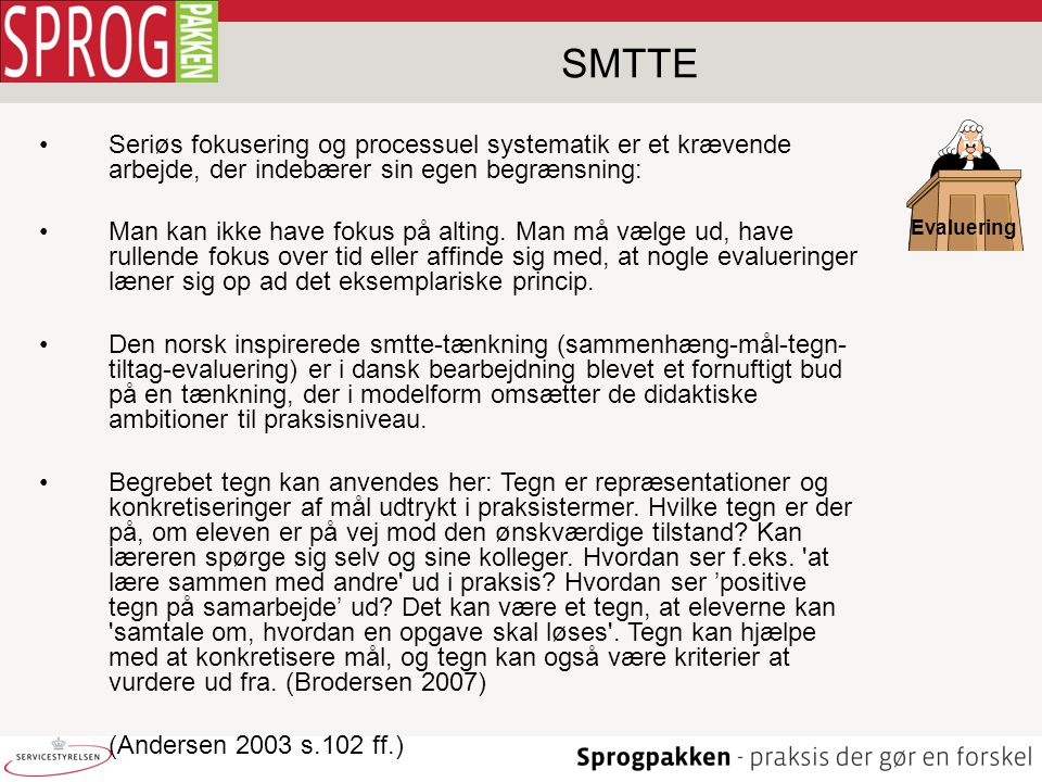 Jørgen Kloster Larsen 07-04-2017. SMTTE. Evaluering.