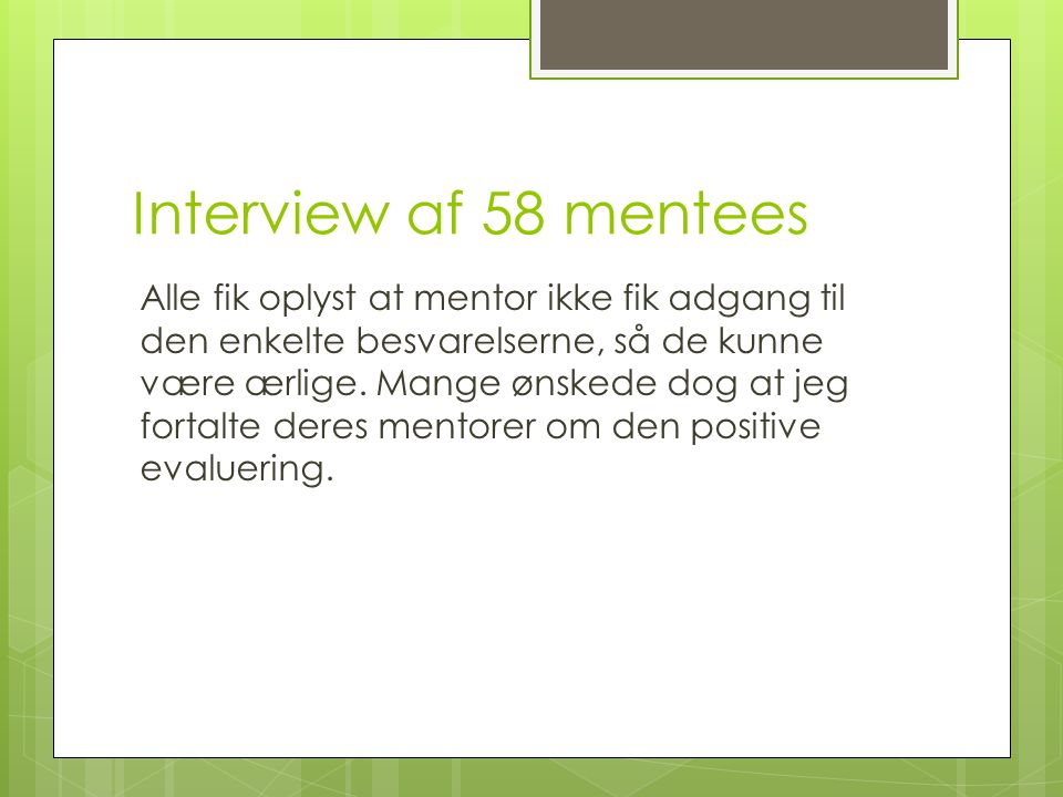 Interview af 58 mentees