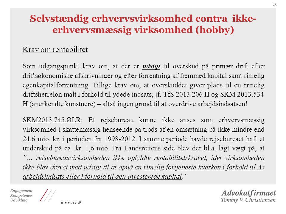 Selvstændig erhvervsvirksomhed contra ikke-erhvervsmæssig virksomhed (hobby)