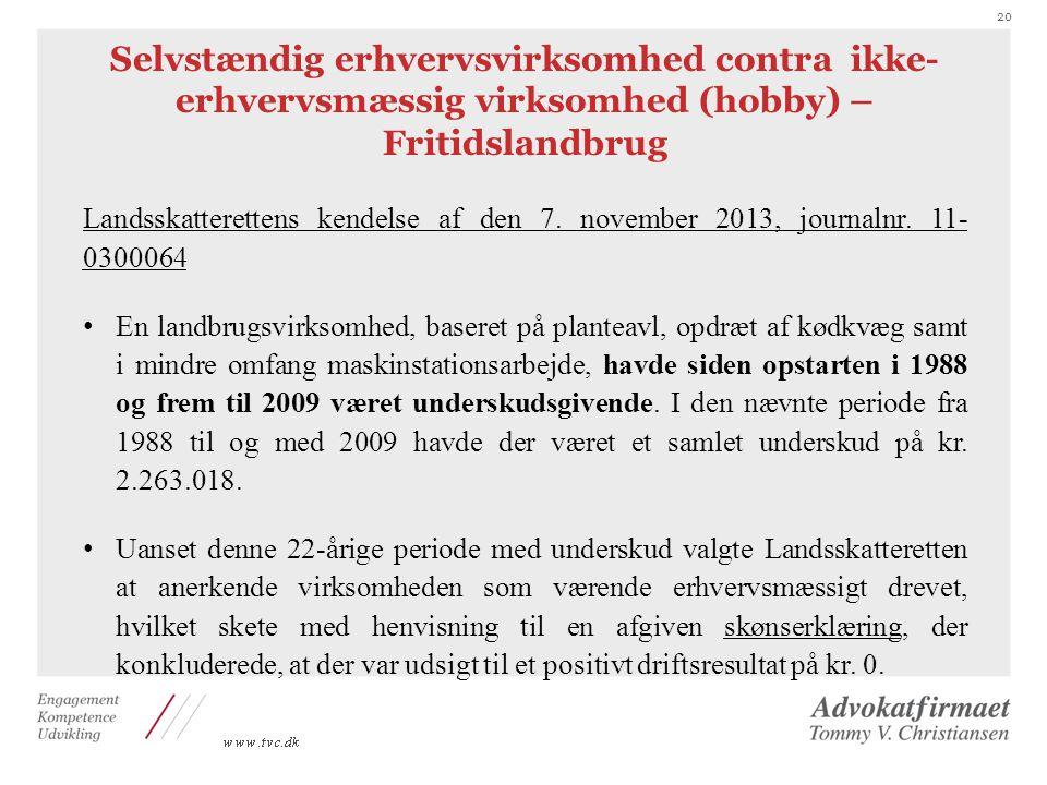 Selvstændig erhvervsvirksomhed contra ikke-erhvervsmæssig virksomhed (hobby) – Fritidslandbrug