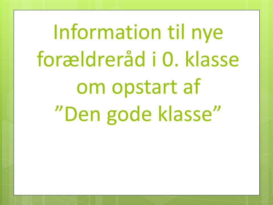 Information til nye forældreråd i 0