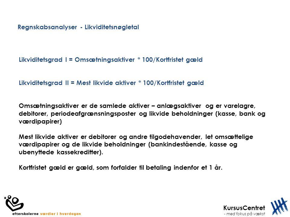 Regnskabsanalyser - Likviditetsnøgletal