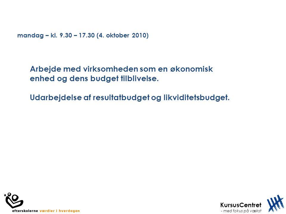 mandag – kl. 9.30 – 17.30 (4. oktober 2010)