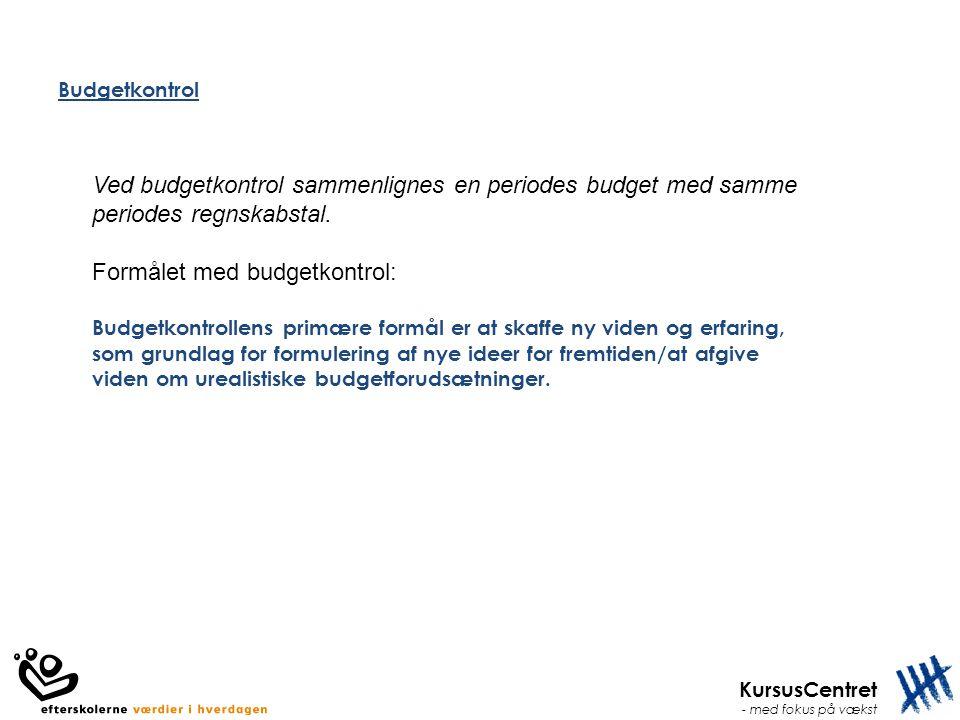 Formålet med budgetkontrol: