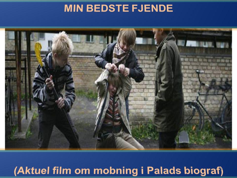 (Aktuel film om mobning i Palads biograf)