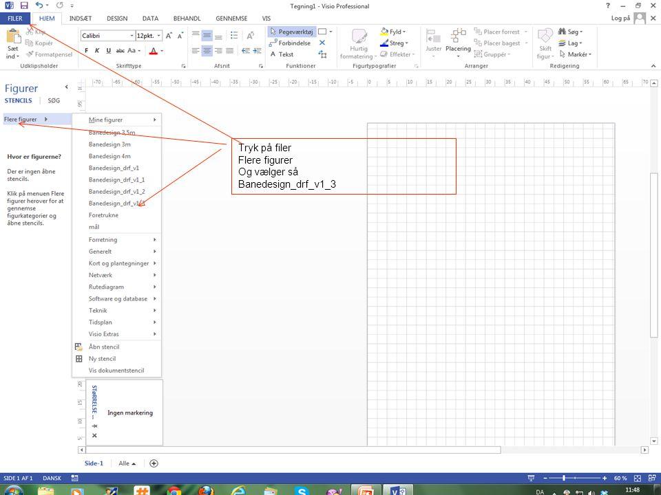 Tryk på filer Flere figurer Og vælger så Banedesign_drf_v1_3