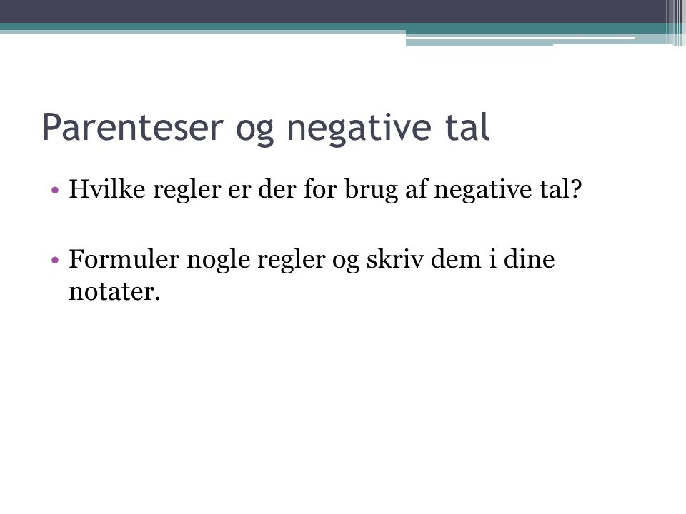 Parenteser og negative tal