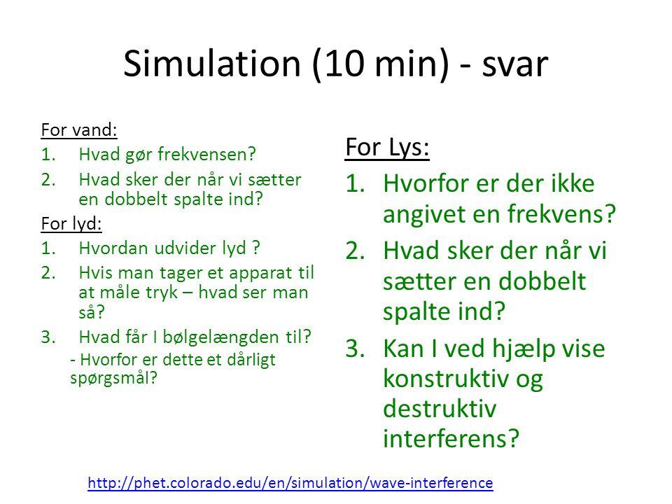 Simulation (10 min) - svar
