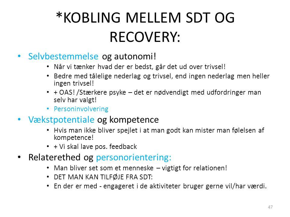 *KOBLING MELLEM SDT OG RECOVERY: