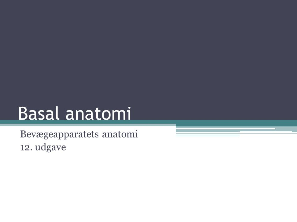 Bevægeapparatets anatomi 12. udgave