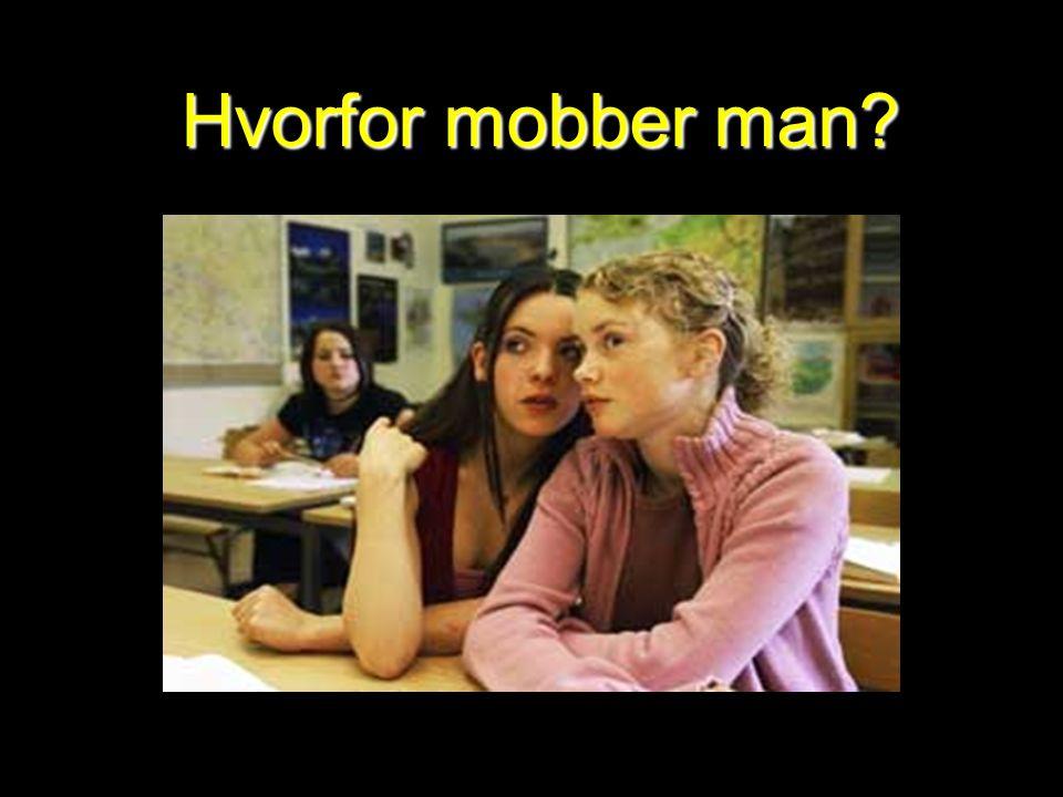 Hvorfor mobber man