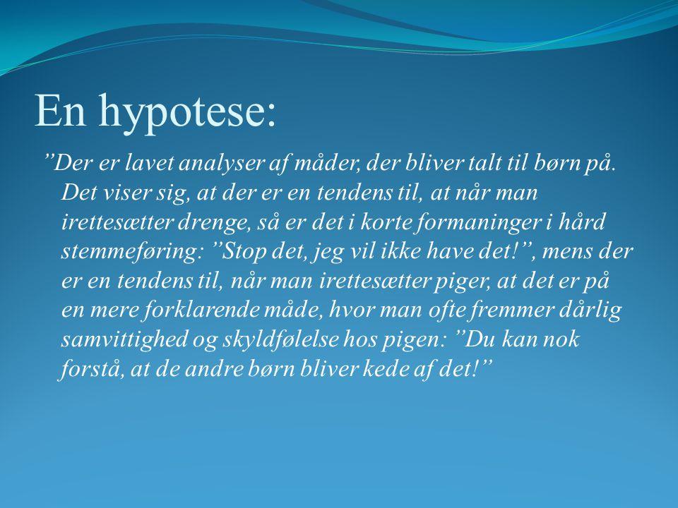 En hypotese: