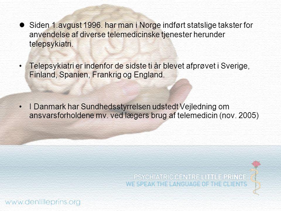Siden 1.avgust 1996. har man i Norge indført statslige takster for anvendelse af diverse telemedicinske tjenester herunder telepsykiatri.