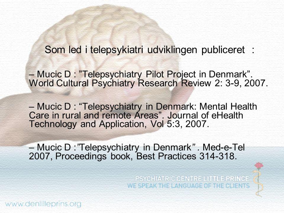 Som led i telepsykiatri udviklingen publiceret :
