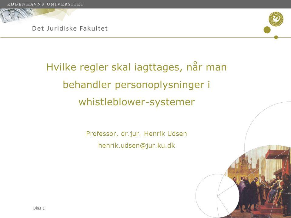 Hvilke regler skal iagttages, når man behandler personoplysninger i whistleblower-systemer Professor, dr.jur.