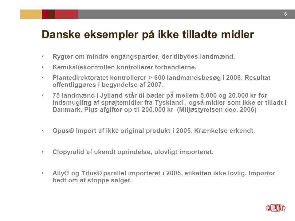 Danske eksempler på ikke tilladte midler