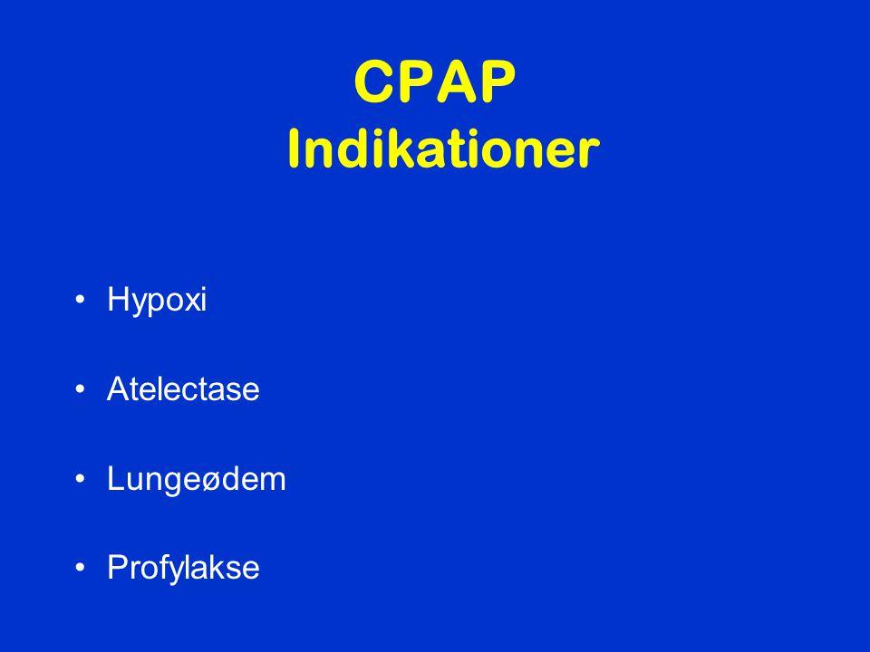 CPAP Indikationer Hypoxi Atelectase Lungeødem Profylakse