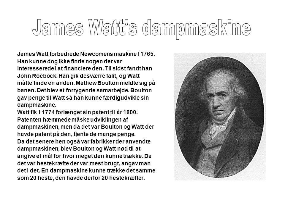 James Watt s dampmaskine