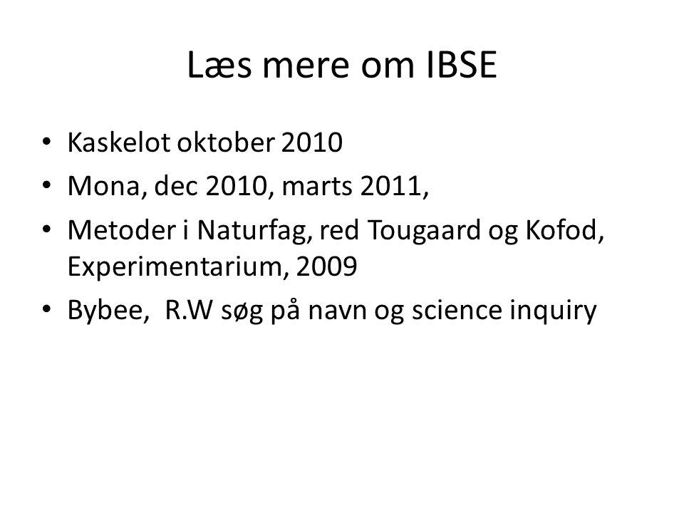 Læs mere om IBSE Kaskelot oktober 2010 Mona, dec 2010, marts 2011,
